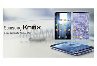 ویژگی های جدید سیستم امنیتی سامسونگ Knox