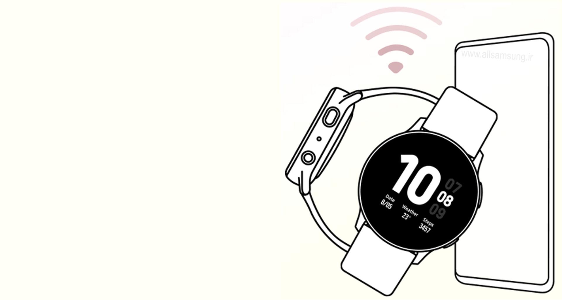 با گلکسی واچ اکتیو 2 به گوشی همراهتان متصل شوید